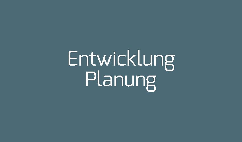 Entwicklung_Planung
