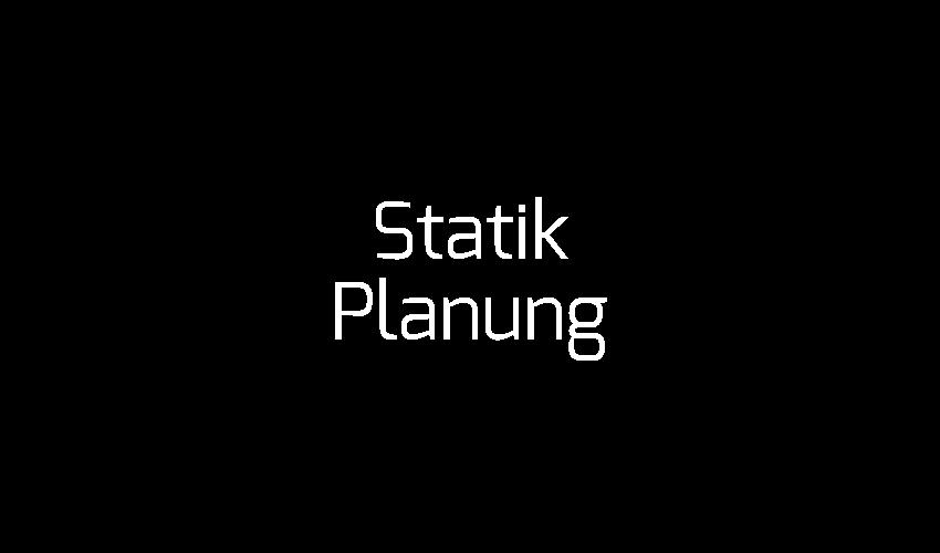 Statik_Planung